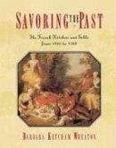Savoring the Past (eBook, ePUB)