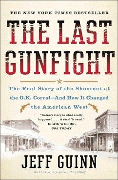 The Last Gunfight (eBook, ePUB) - Guinn, Jeff