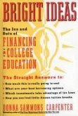 Bright Ideas: The Ins & Outs of Financing a College Education (eBook, ePUB)