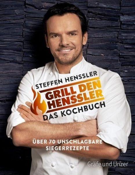 Grill den Henssler - Das Kochbuch (Mängelexemplar) - Henssler, Steffen