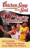 Chicken Soup for the Soul: Inside Basketball (eBook, ePUB)