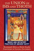 The Union of Isis and Thoth (eBook, ePUB)