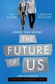 The Future of Us (eBook, ePUB)