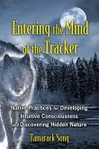 Entering the Mind of the Tracker (eBook, ePUB)