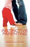 Instinctive Parenting (eBook, ePUB)