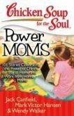 Chicken Soup for the Soul: Power Moms (eBook, ePUB)