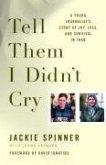 Tell Them I Didn't Cry (eBook, ePUB)