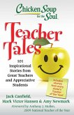 Chicken Soup for the Soul: Teacher Tales (eBook, ePUB)