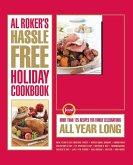 Al Roker's Hassle-Free Holiday Cookbook (eBook, ePUB)