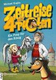 Ein Pony für den König / Zeitreise auf 4 Pfoten Bd.2 (eBook, ePUB)