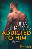 Addicted to him (eBook, ePUB)