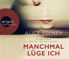 Manchmal lüge ich, 5 Audio-CDs - Feeney, Alice