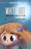 White Out (The Childhood Legends Series) (eBook, ePUB)