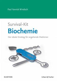 Survival-Kit Biochemie (eBook, ePUB) - Windisch, Paul Yannick