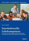 Interkulturelle Lehrkompetenz. Konzeption eines Kompetenzprofils für Dozentinnen am Beispiel der Dualen Hochschule Baden-Württemberg