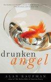 Drunken Angel (eBook, ePUB)
