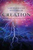 God Reveals the Mysteries of Creation (eBook, ePUB)