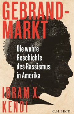 Gebrandmarkt (eBook, ePUB) - Kendi, Ibram X.