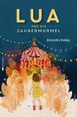 Lua und die Zaubermurmel (eBook, ePUB)