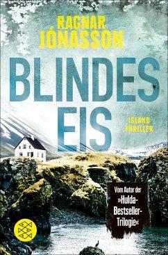 Blindes Eis / Dark Iceland Bd.3 (eBook, ePUB) - Jónasson, Ragnar