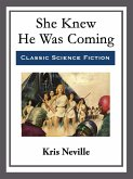 She Knew He Was Coming (eBook, ePUB)