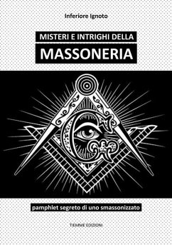 9788826494371 - Inferiore Ignoto: Misteri e intrighi della Massoneria (eBook, ePUB) - Libro