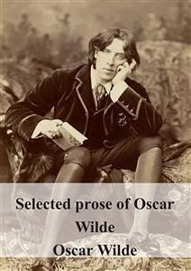 9788826494555 - Oscar Wilde: Selected prose of Oscar Wilde (eBook, PDF) - Libro