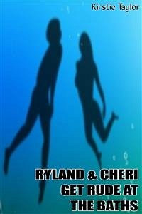 9788826494647 - Kirstie Taylor: Ryland & Cheri Get Rude At The Baths (eBook, ePUB) - Libro