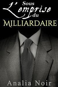 9788826494227 - Analia Noir: Sous L´Emprise du Milliardaire (Vol. 1) (eBook, ePUB) - Libro