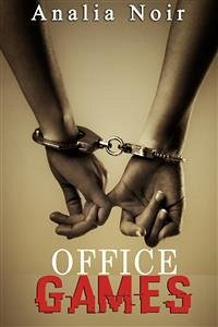 9788826494388 - Analia Noir: Office Games (eBook, ePUB) - Libro