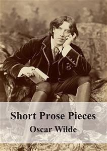 9788826494562 - Oscar Wilde: Short Prose Pieces (eBook, PDF) - Libro