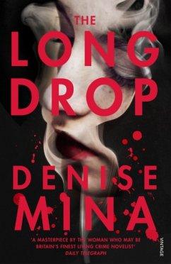 The Long Drop - Mina, Denise