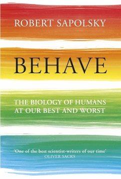Behave - Sapolsky, Robert M.