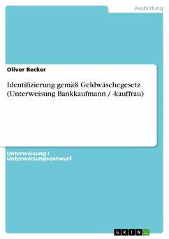 Identifizierung gemäß Geldwäschegesetz (Unterwe...