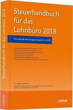 Steuerhandbuch für das Lohnbüro 2018 - Plenker, Jürgen