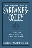 The Complete Guide To Sarbanes-Oxley (eBook, ePUB)
