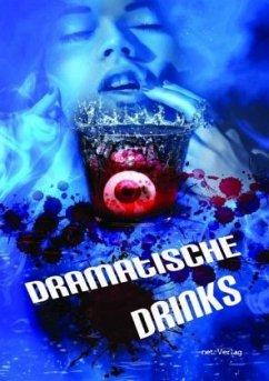 Dramatische Drinks