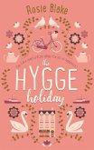 The Hygge Holiday (eBook, ePUB)