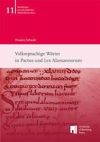 Volkssprachige Wörter in Pactus und Lex Alamannorum