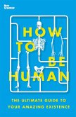 How to Be Human (eBook, ePUB)