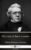 The Luck of Barry Lyndon by William Makepeace Thackeray (Illustrated) (eBook, ePUB)