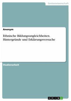 9783668531314 - Ethnische Bildungsungleichheiten. Hintergründe und Erklärungsversuche (eBook, PDF) - Libro