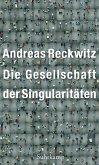 Die Gesellschaft der Singularitäten (eBook, ePUB)