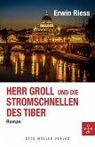 Herr Groll und die Stromschnellen des Tiber (eBook, ePUB)