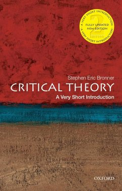 Critical Theory: A Very Short Introduction (eBook, ePUB) - Bronner, Stephen Eric