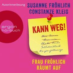 Kann weg! Frau Fröhlich räumt auf (Autorinnenlesung) (MP3-Download) - Fröhlich, Susanne; Kleis, Constanze
