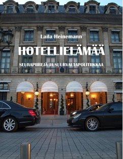 Hotellielämää (eBook, ePUB)