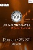 Die Westmorelands - Romane 25-30 (eBook, ePUB)