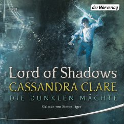 Lord of Shadows / Die dunklen Mächte Bd.2 (MP3-Download) - Clare, Cassandra