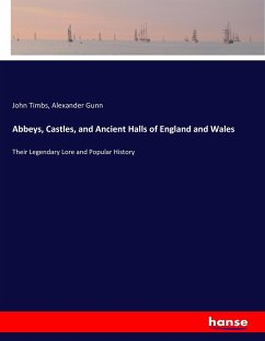 Abbeys, Castles, and Ancient Halls of England and Wales